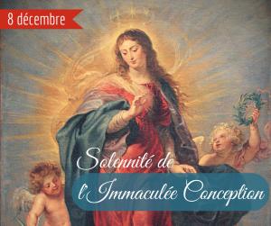 Bonne Fête de l'Immaculée Conception en ce 8 décembre