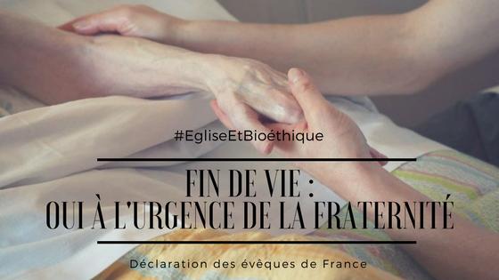 Déclaration commune des évêques de France sur la fin de vie