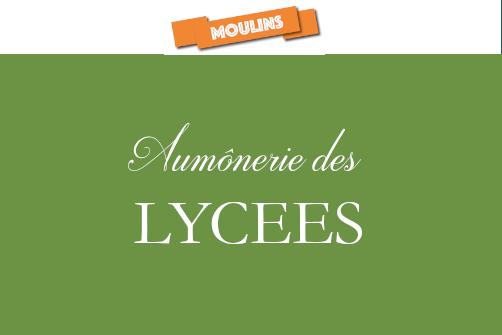 AUMÔNERIE LYCEES MOULINS