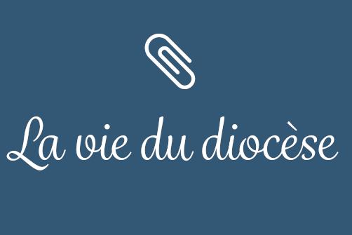 """La """"Vie du diocèse"""" en ligne !"""