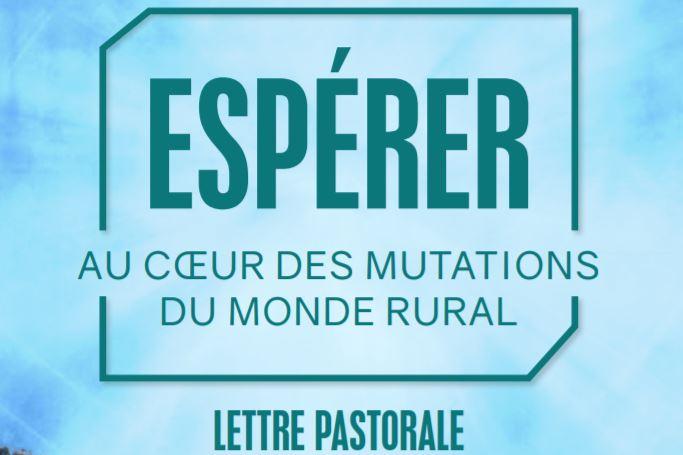 """""""Espérer, au coeur des mutations du monde rural"""""""