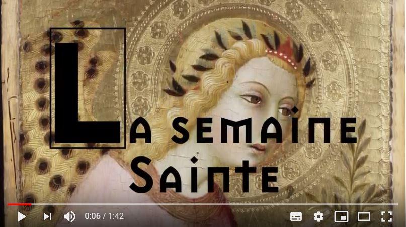 VIDEO : Comprendre la Semaine Sainte !