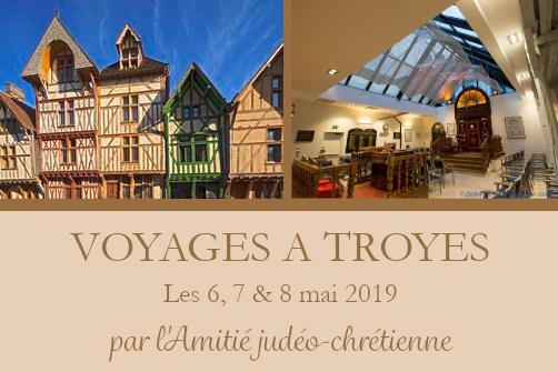 Voyages à Troyes : par l'Amitié judéo-chrétienne