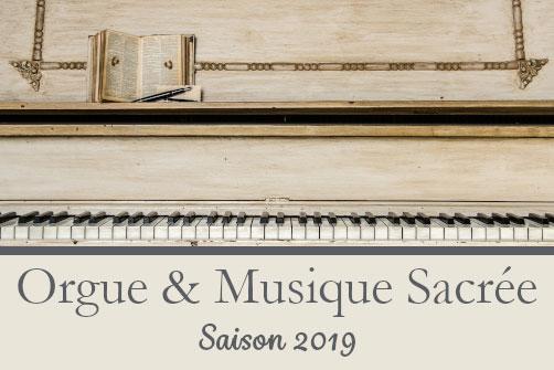 ORGUES & MUSIQUE SACRÉE SAISON 2019