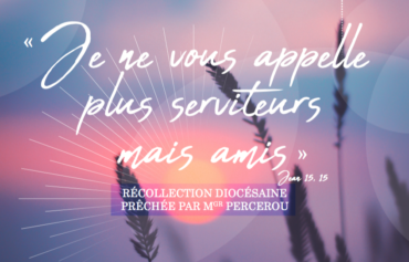 WEEK-END SPIRITUEL – RÉCOLLECTION DIOCÉSAINE