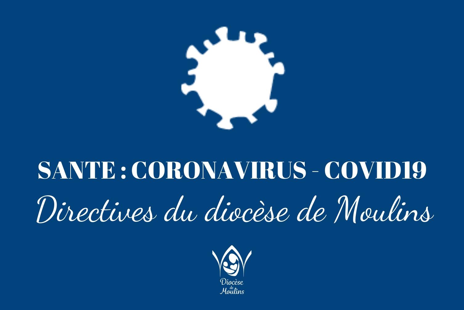 Épidémie du Covid 19 - Directives du diocèse de Moulins & Neuvaine