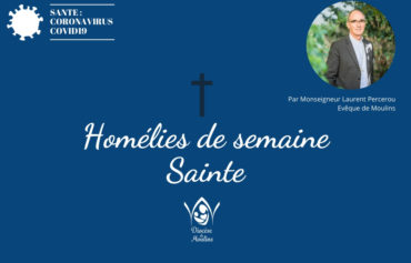 Rameaux 2020 : Retrouvez l'homélie de Monseigneur Laurent Percerou