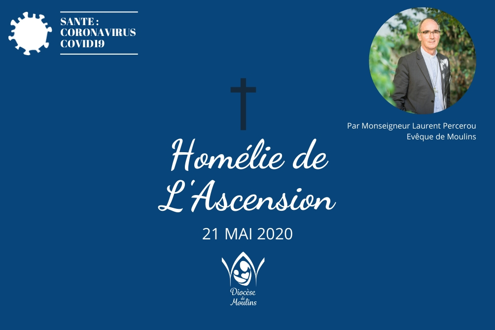 Homélie de L'Ascension - 21 mai 2020
