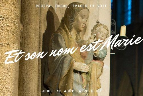 """Récital orgue, images et voix : """"Et son nom est Marie"""" à la prieurale de Souvigny"""