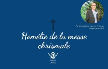 Homélie de la messe chrismale (26 mai 2020)