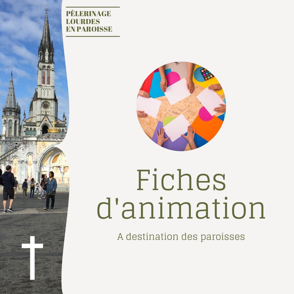 Pèlerinage de Lourdes en paroisse : fiches d'animation