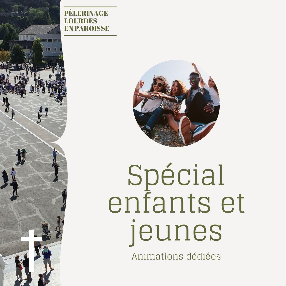 Pèlerinage de Lourdes en paroisse : animations enfants et jeunes