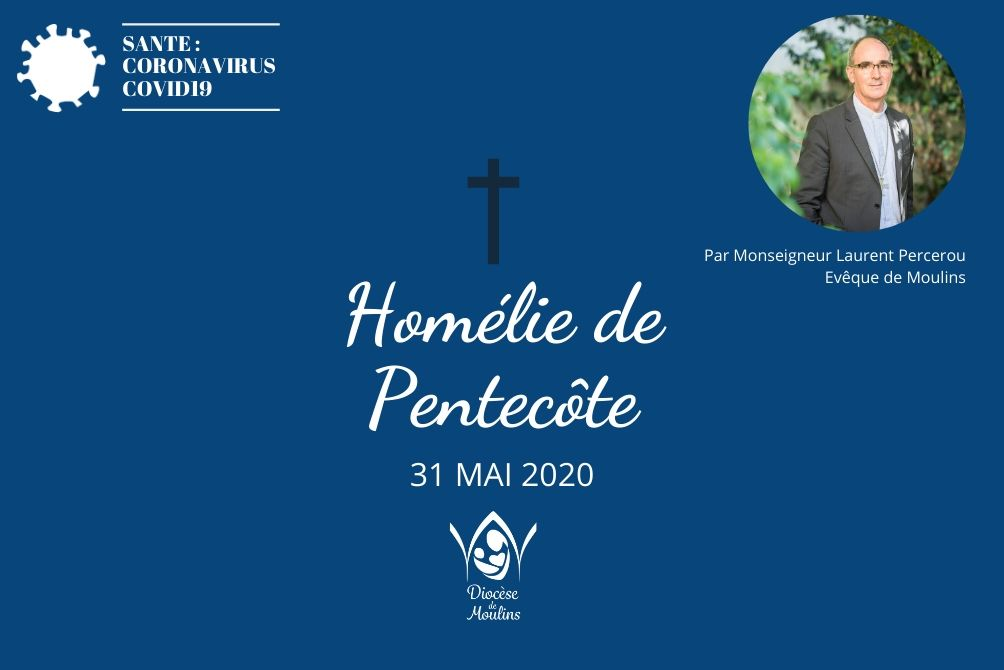 Homélie de Pentecôte - 31 mai 2020