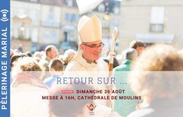 Retour sur la Messe du 30 août 2020