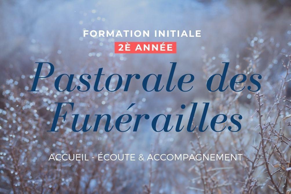 Pastorale des funérailles : 2è année - ANNULE