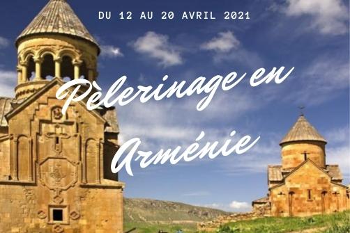 Pèlerinage en Arménie 2021