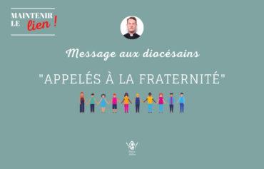 """""""Appelés à la fraternité"""" par le père JP Morin"""