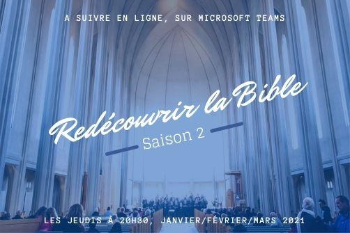 Redécouvrir la Bible - Saison II