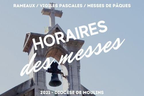Horaires des messes Rameaux / Pâques 2021