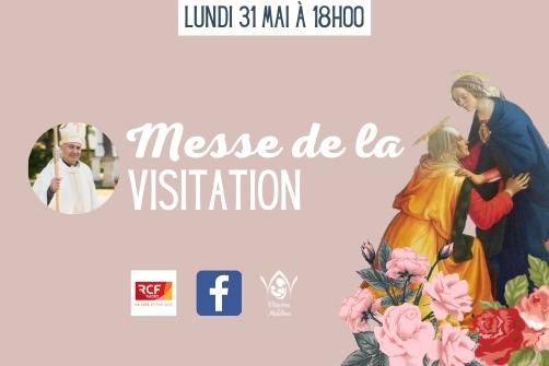 Messe de la Visitation en direct !
