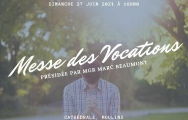 Messe des vocations le 27 juin 2021