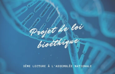 Projet de loi bioéthique : 3ème lecture à l'Assemblée Nationale