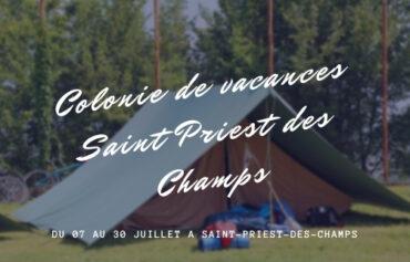 Colonie de vacances St Priest des Champs