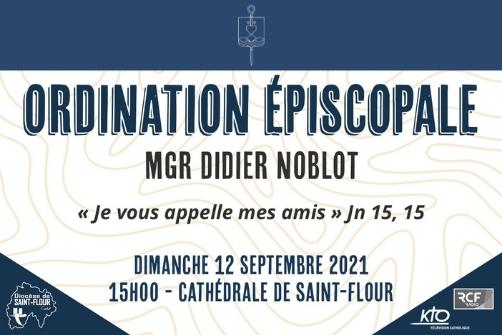 Ordination épiscopale de Mgr Didier Noblot à Saint Flour