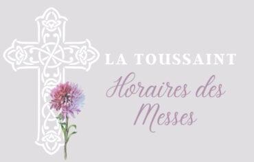 La toussaint : Horaire des messes