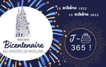 J-365 avant l'ouverture du bicentenaire du diocèse de Moulins !